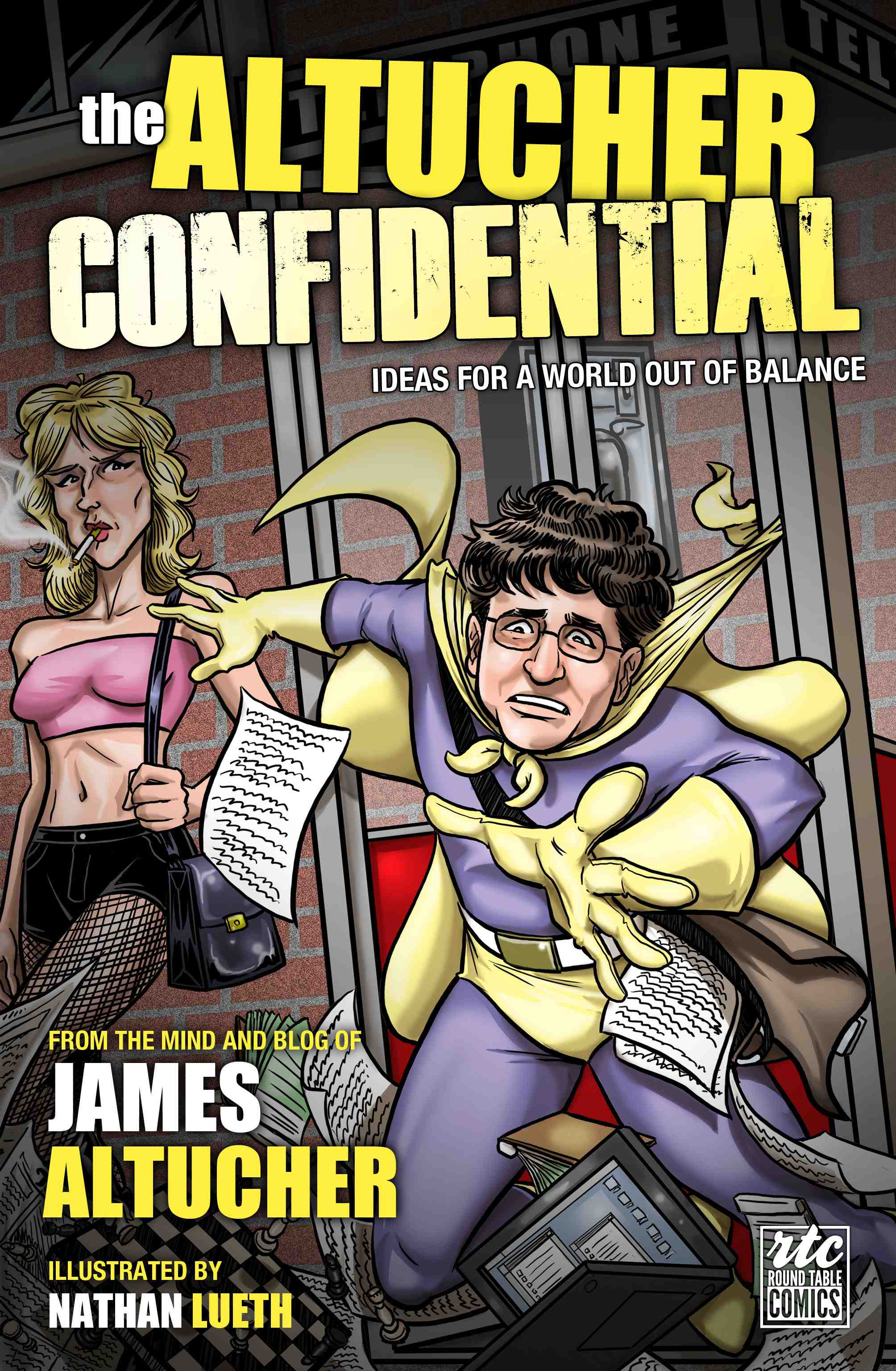 The Altucher Confidential: Ideas for a World Out of Balance