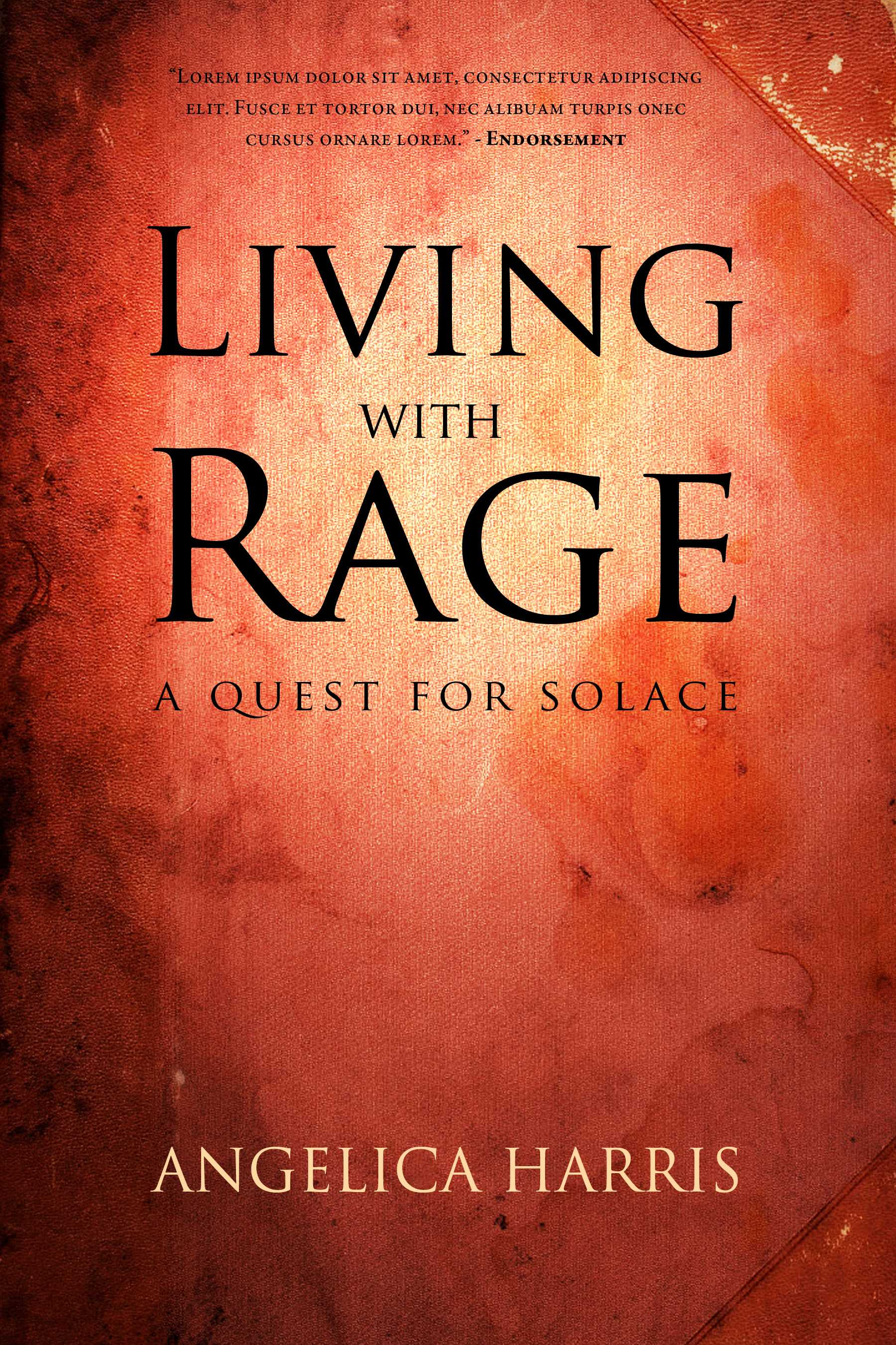 Living with Rage: A Quest for Solace