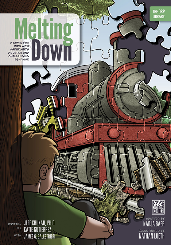 Melting Down: A Comic for Kids with Asperger's Disorder and Challenging Behavior (The ORP Library- Volume 2)