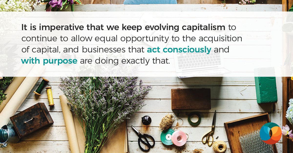 Why Consciousness Is the Key to Unlocking Capitalism's Greatest Potential