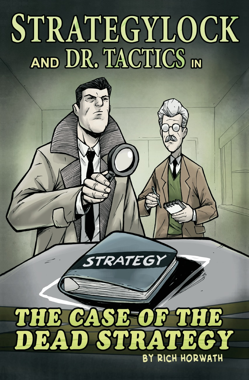 StrategyLock and Dr. Tactics in: The Case of the Dead Strategy